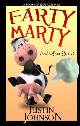 Farty Marty and Other Short Stories