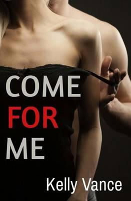 Come for Me