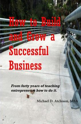 How to Build and Grow a Successful Business