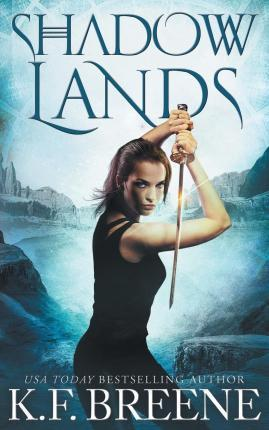 Shadow Lands (Warrior Chronicles #3)