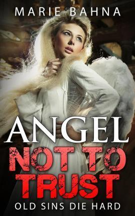 Angel Not to Trust