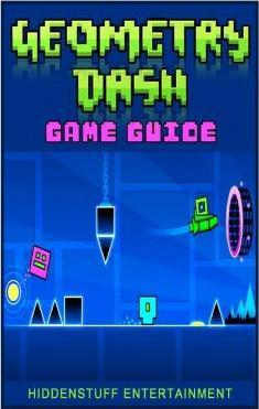 Geometry Dash Game Guide (Booklet)