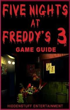 Five Nights at Freddys 3 Game Guide