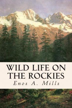 Wild Life on the Rockies