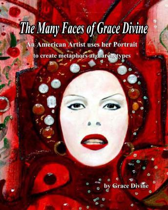 The Many Faces of Grace Divine