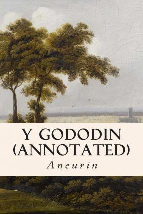 Y Gododin (Annotated)