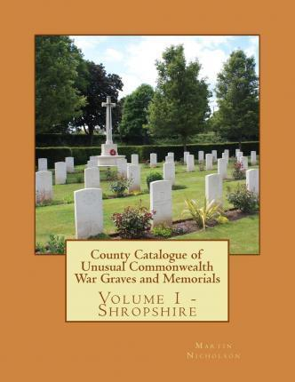 County Catalogue of Unusual Commonwealth War Graves and Memorials