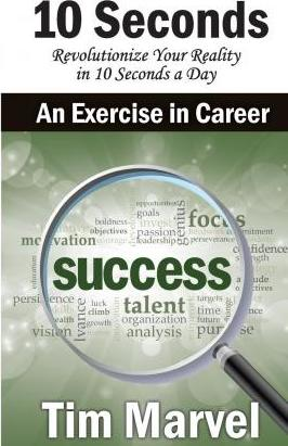 10 Seconds an Exercise in Career