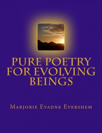 Pure Poetry for Evolving Beings