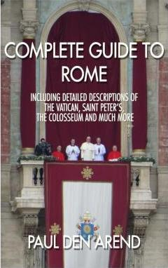 Complete Guide to Rome