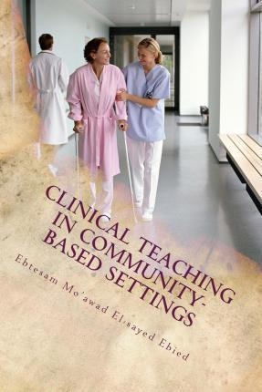 Clinical Teaching in Community- Based Settings