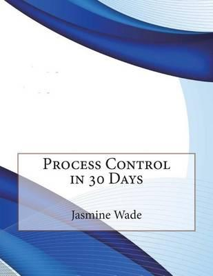 Process Control in 30 Days