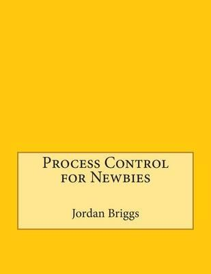 Process Control for Newbies