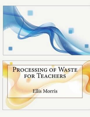 Processing of Waste for Teachers