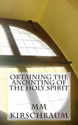 Obtaining the Anointing of the Holy Spirit