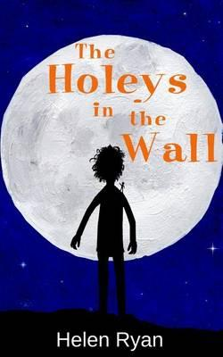 The Holeys in the Wall