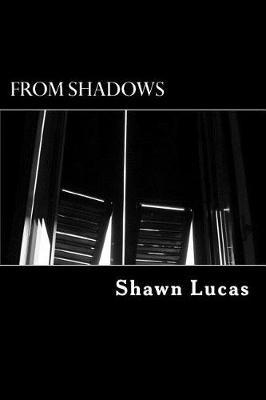 From Shadows