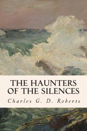 The Haunters of the Silences