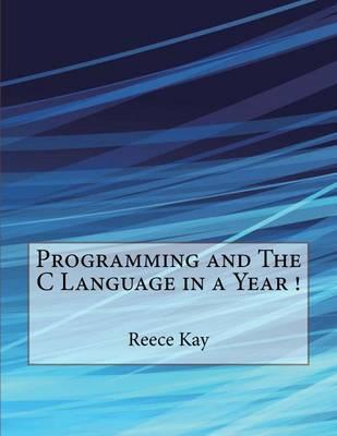 Programming and the C Language in a Year !