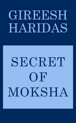 Secret of Moksha