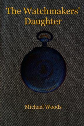 The Watchmakers' Daughter