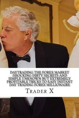 Daytrading the Forex Market