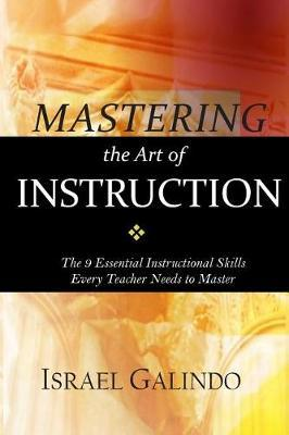 Mastering the Art of Instruction