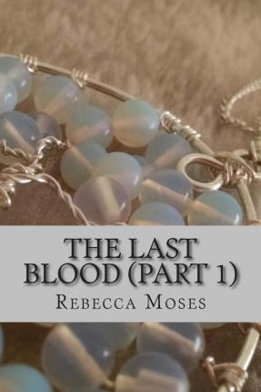 The Last Blood (Book 1)