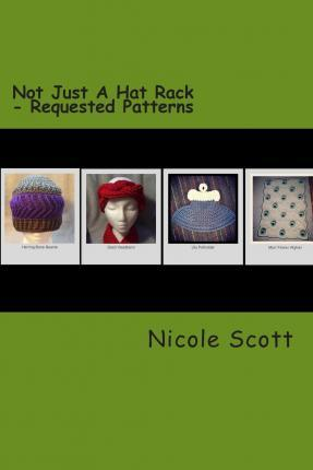 Not Just a Hat Rack - Requested Patterns