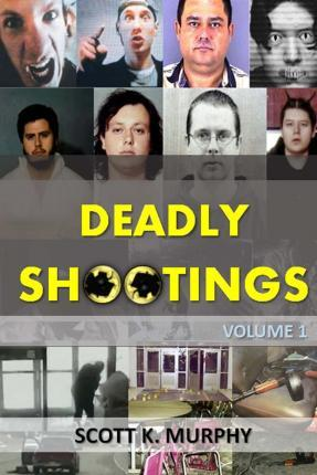 Deadly Shootings
