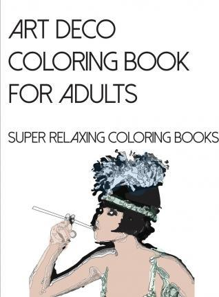 Art Deco Coloring Book for Adults