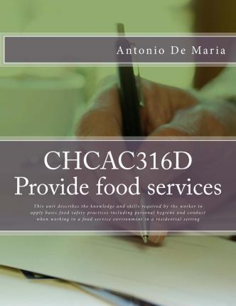 Chcac316d Provide Food Services