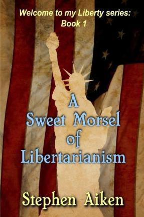 A Sweet Morsel of Libertarianism