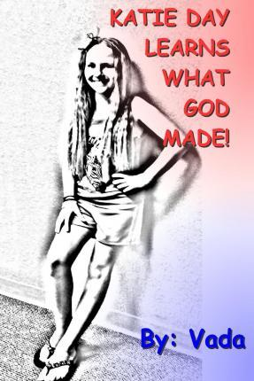 Katie Day Learns What God Made