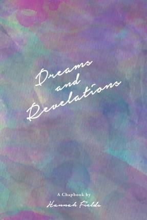 Dreams and Revelations