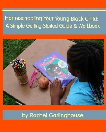 Homeschooling Your Young Black Child