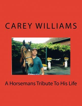 A Horsemans Tribute to His Life