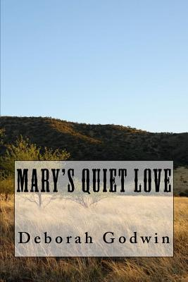 Mary's Quiet Love