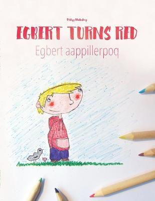 Egbert Turns Red/Egbert Aappillerpoq