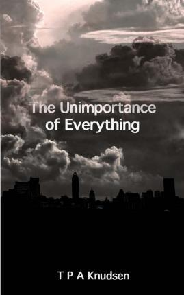 The Unimportance of Everything