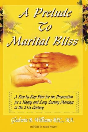 A Prelude to Marital Bliss