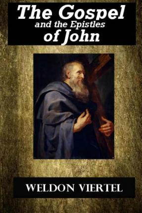 The Gospel and the Epistles of John