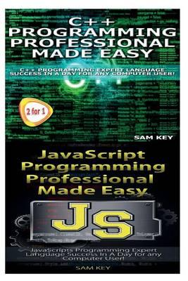C Programming Professional Made Easy & JavaScript Professional Programming Made Easy