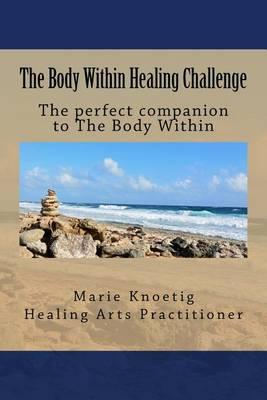 The Body Within Healing Challenge