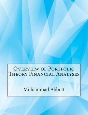 Overview of Portfolio Theory Financial Analyses