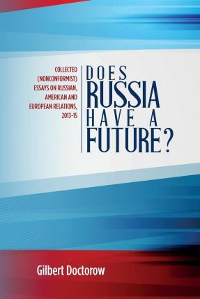 Does Russia Have a Future?