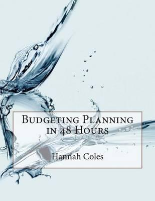 Budgeting Planning in 48 Hours