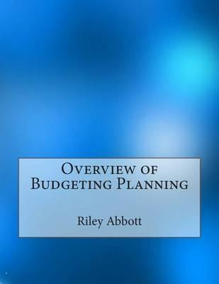 Overview of Budgeting Planning