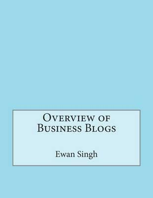 Overview of Business Blogs