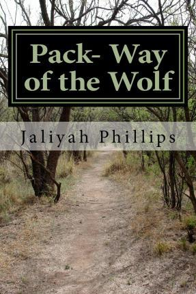 Pack- Way of the Wolf